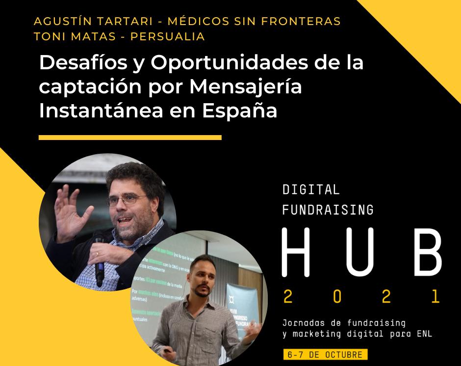 Agustin Tartari y Toni Matas. Digital Fundraising HUB